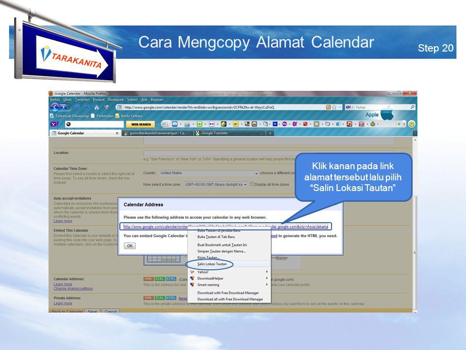 TARAKANITA Klik kanan pada link alamat tersebut lalu pilih Salin Lokasi Tautan Step 20 Cara Mengcopy Alamat Calendar