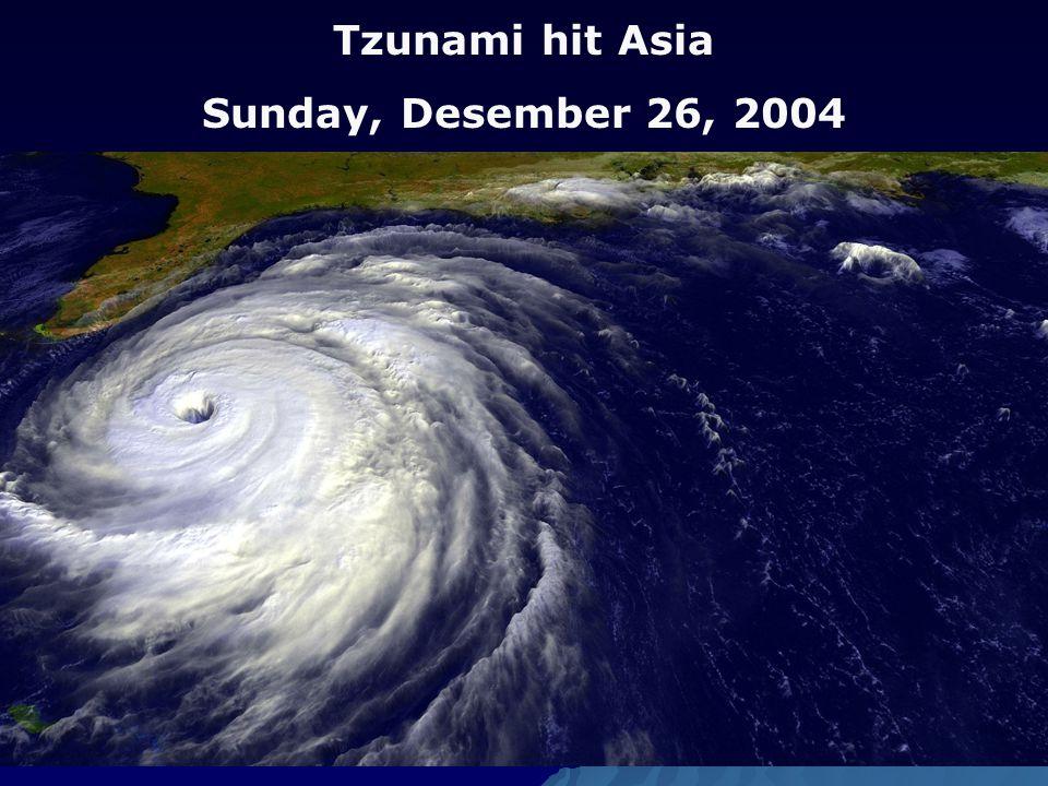 Tzunami hit Asia Sunday, Desember 26, 2004