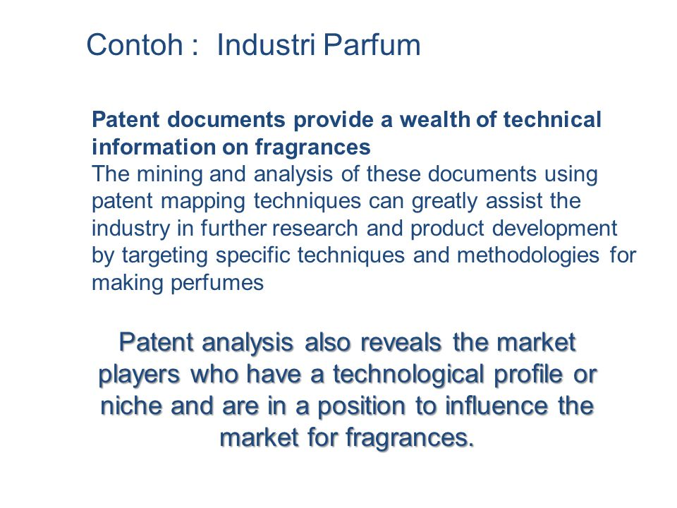 Patent documents provide a wealth of technical information on fragrances The mining and analysis of these documents using patent mapping techniques ca
