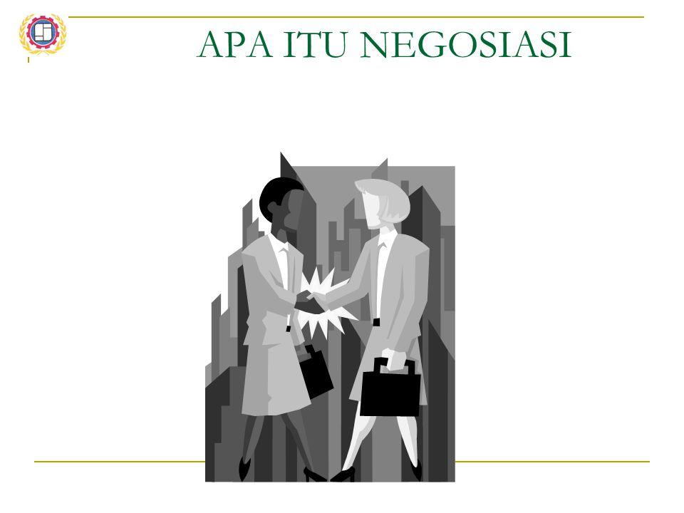 Pengertian NEGOSIASI 1.