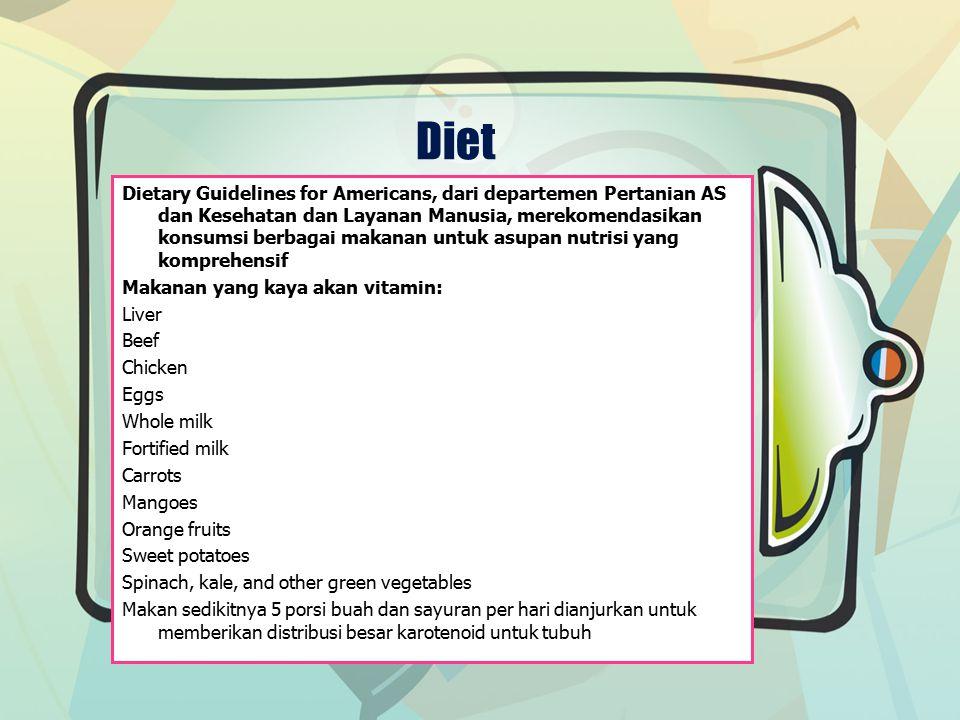 Diet Dietary Guidelines for Americans, dari departemen Pertanian AS dan Kesehatan dan Layanan Manusia, merekomendasikan konsumsi berbagai makanan untu
