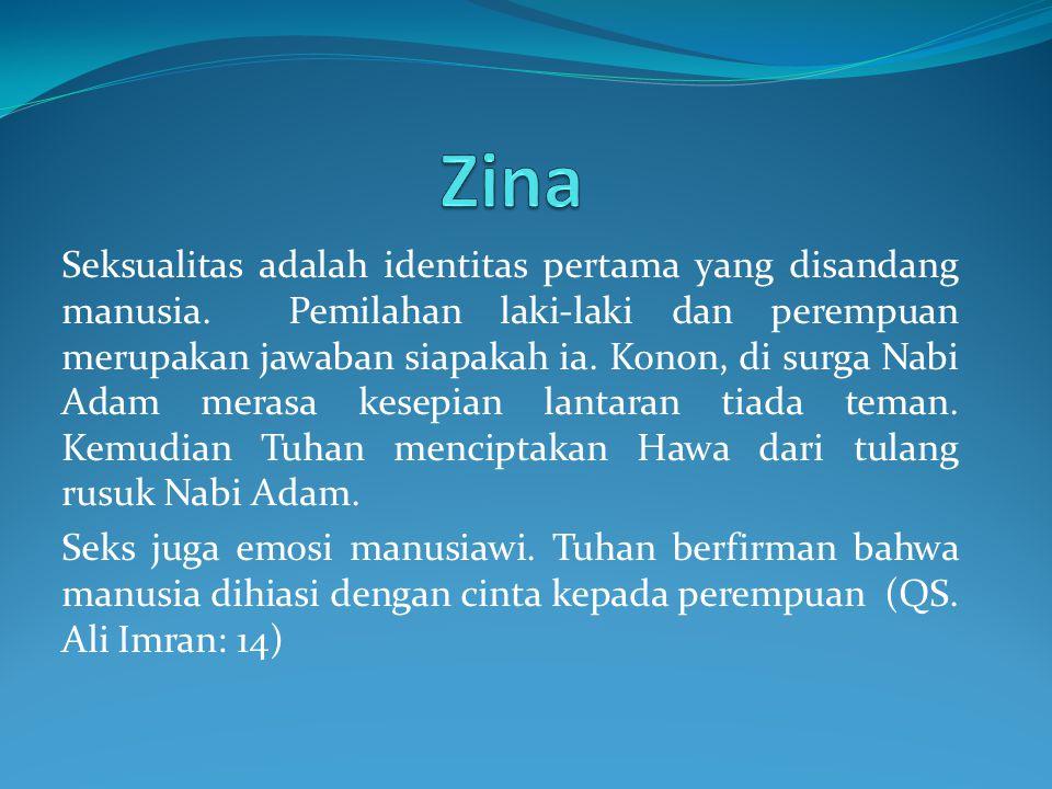 Seksualitas adalah identitas pertama yang disandang manusia. Pemilahan laki-laki dan perempuan merupakan jawaban siapakah ia. Konon, di surga Nabi Ada