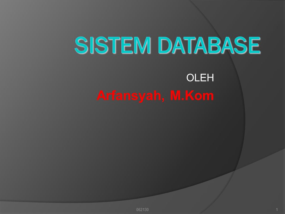 Model konseptual ini harus dipetakan ke dlm model logika yg digunakan sebagai struktur utama dari sistem manajemen database.
