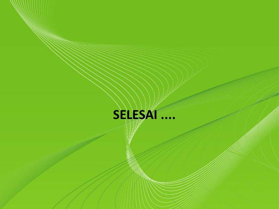 Powerpoint Templates Page 18 Powerpoint Templates SELESAI....