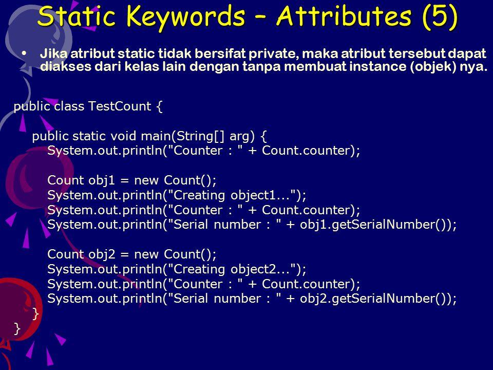 Jika method menggunakan keyword final, maka method tersebut tidak dapat di- override.