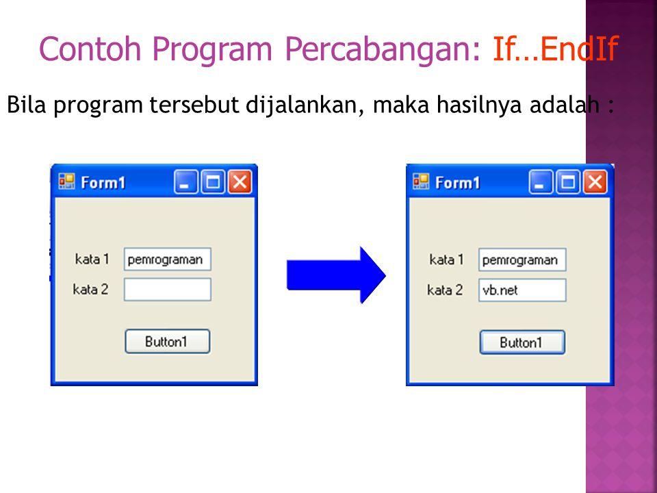  Dim arrNama(5) as String  Memasukkan dan Memanggil Data dari Array NamaArray(indeks) = Nilai Contoh : arrNama(5) = Revalina