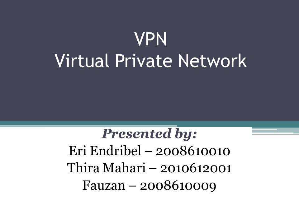 VPN Components: Appliances Intrusion detection firewalls ▫memonitor lalu lintas jaringan penyeberangan ▫Packet-level firewall memeriksa sumber dan alamat tujuan dari setiap paket yang mencoba untuk melewati jaringan.