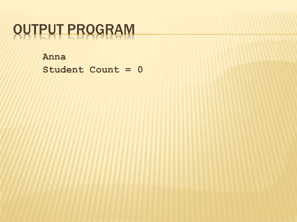 Anna Student Count = 0