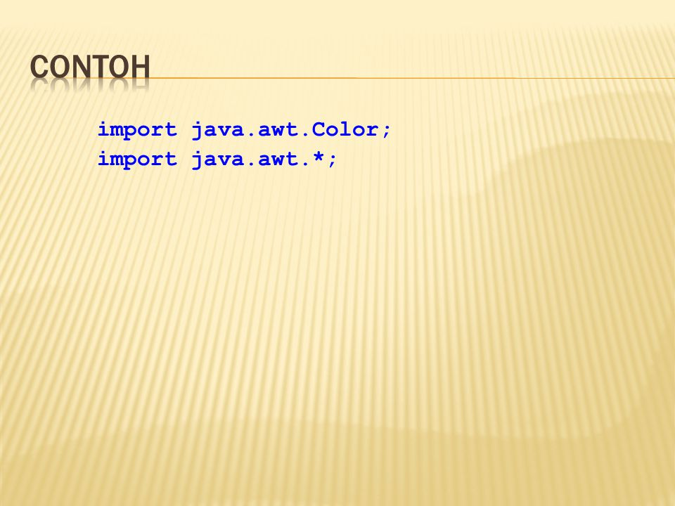 import java.awt.Color; import java.awt.*;