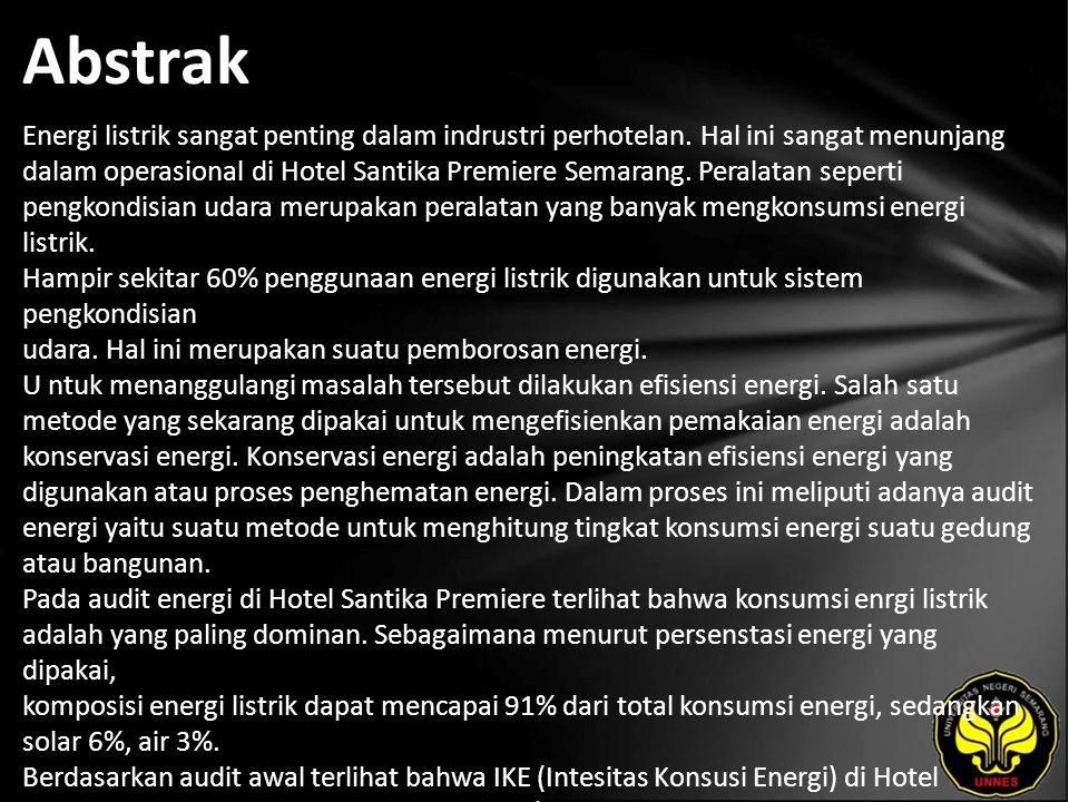 Abstrak Energi listrik sangat penting dalam indrustri perhotelan. Hal ini sangat menunjang dalam operasional di Hotel Santika Premiere Semarang. Peral