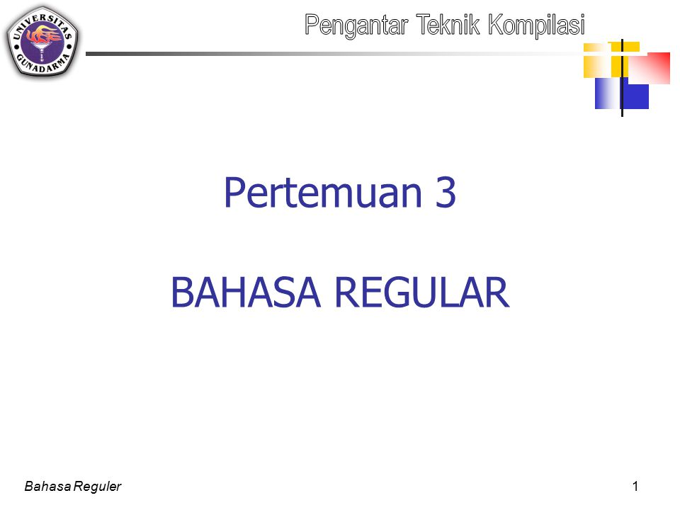 Bahasa Reguler12 Ekivalensi/kesamaan ER[2] (a b)* a = a (b a)* Bukti : (a b)* a = (  (ab)  (abab)  …) a = (  a(aba)  (ababa)  …) = (a (aba) (ababa) …) = a (  (ba)  (baba)  …) = a (b a)*