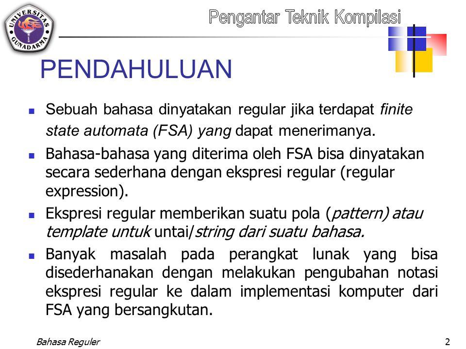 Bahasa Reguler13 AUTOMATA HINGGA (AH) AH didefinisikan sebagai pasangan 5 tupel : (K,, M, S, Z).