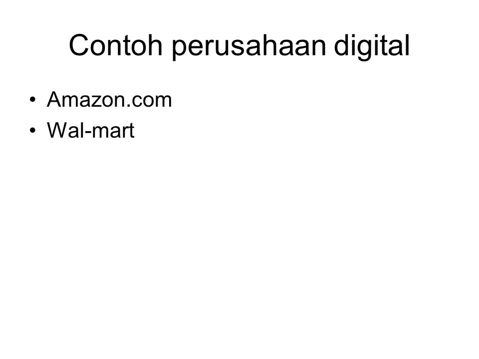 Contoh perusahaan digital Amazon.com Wal-mart