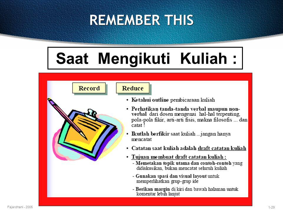 1-29 Fajardhani - 2005 REMEMBER THIS Saat Mengikuti Kuliah :