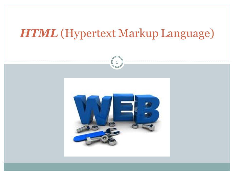 HTML (Hypertext Markup Language) 1