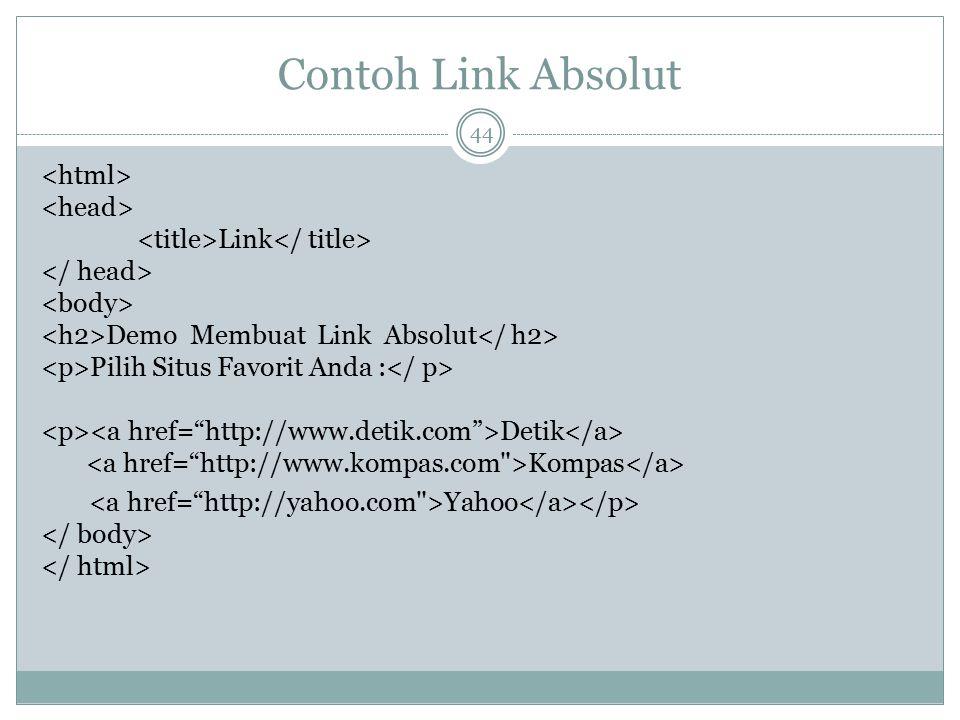 Contoh Link Absolut Link Demo Membuat Link Absolut Pilih Situs Favorit Anda : Detik Kompas Yahoo 44