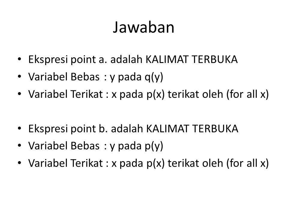 Jawaban Ekspresi point c.