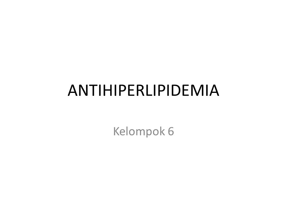 D.PROBUKOL Obat antilipidemia yang memiliki sifat antioksidan dalam menghambat aterosklerosis.