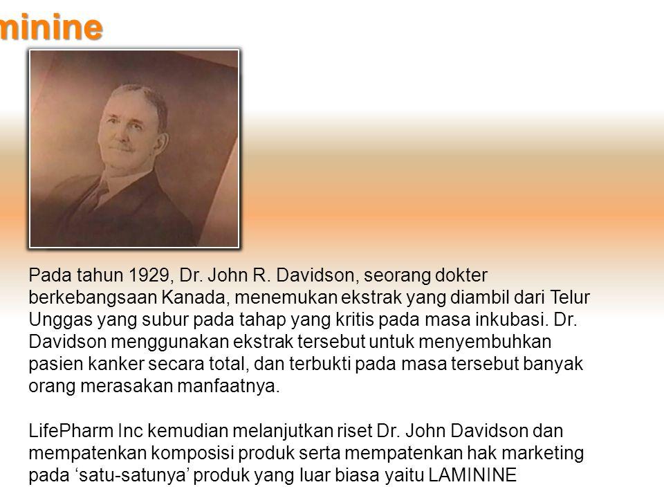 Sejarah Laminine Pada tahun 1929, Dr. John R. Davidson, seorang dokter berkebangsaan Kanada, menemukan ekstrak yang diambil dari Telur Unggas yang sub