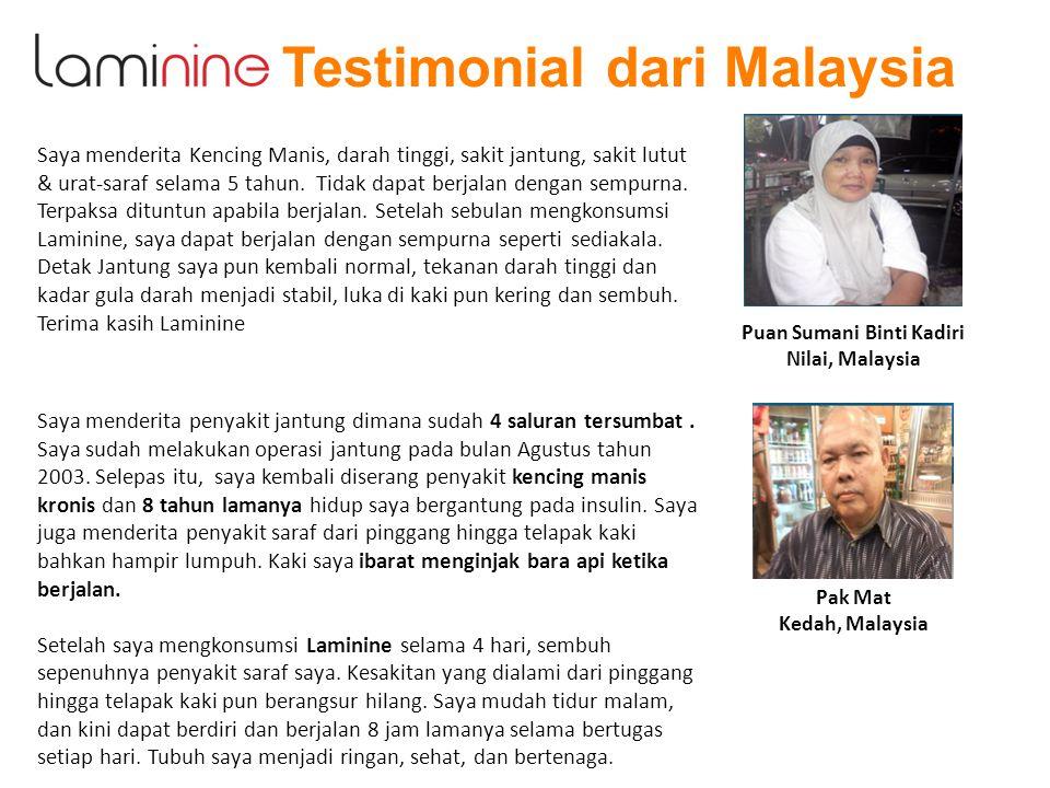 Testimonial dari Malaysia Saya menderita Kencing Manis, darah tinggi, sakit jantung, sakit lutut & urat-saraf selama 5 tahun. Tidak dapat berjalan den