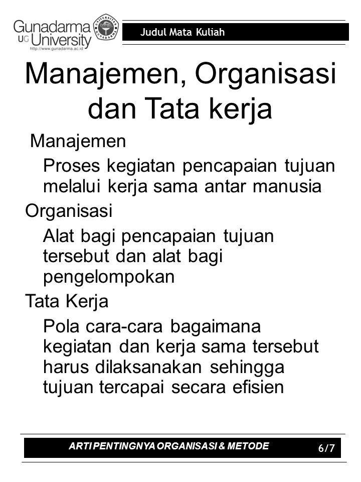 Judul Mata Kuliah Rangkuman Pada dasarnya pengertian organissi dapat dibedakan menjadi 2 macam yaitu organisasi dalam arti ststis dn organisasi dalam arti dinamis.