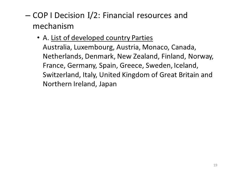 – COP I Decision I /2: Financial resources and mechanism A.