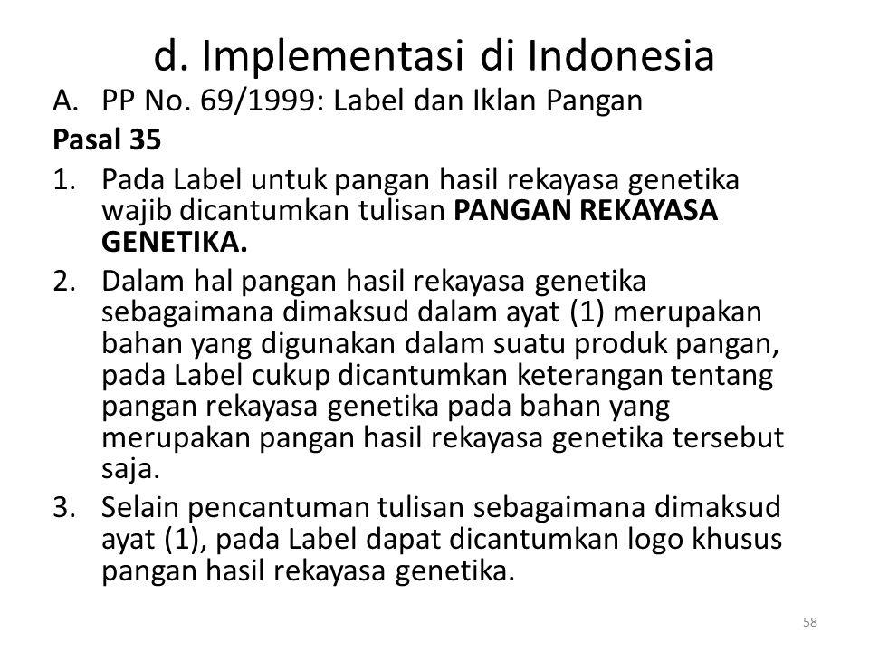 d.Implementasi di Indonesia A.PP No.