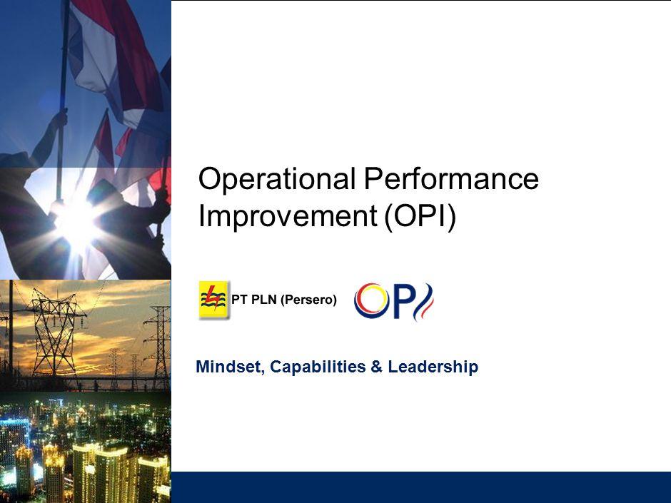 Operational Performance Improvement (OPI) Mindset, Capabilities & Leadership