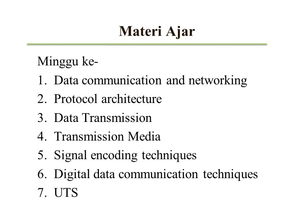 Materi Ajar Minggu ke- 8.Data Link control 9.Multiplexing 10.Spread Sprectrum 11.Circuit Switching 12.