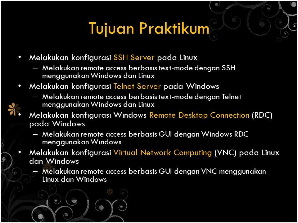 Perangkat Praktikum 1.CD Linux Ubuntu 8.10 2.OpenSSH Server (openssh-server_5.1p1- 3ubuntu1_i386.deb) 3.Putty (SSH-client pada windows) 4.Windows XP (dengan service RDC dan Telnet) 5.RealVNC (install pada Windows) 6.Kabel UTP Straight atau Cross 7.Switch