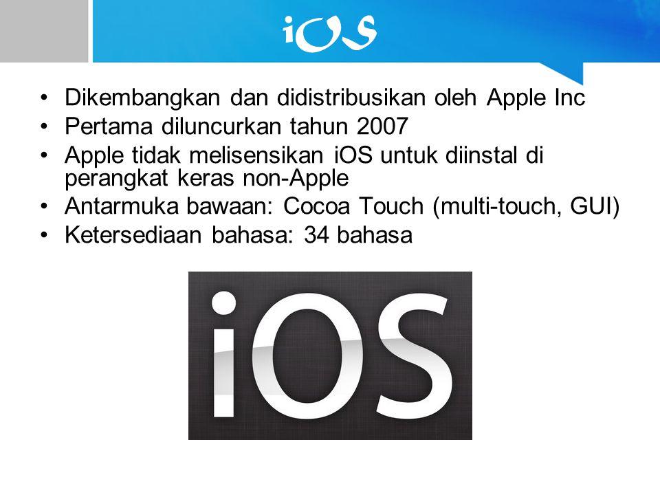 iOS Dikembangkan dan didistribusikan oleh Apple Inc Pertama diluncurkan tahun 2007 Apple tidak melisensikan iOS untuk diinstal di perangkat keras non-