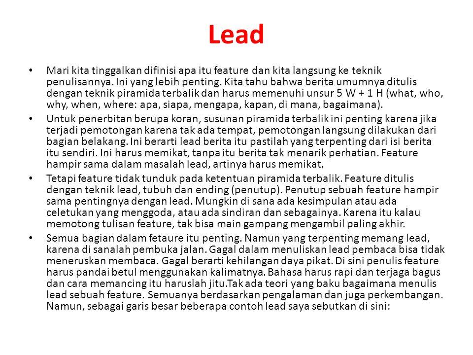 Lead Mari kita tinggalkan difinisi apa itu feature dan kita langsung ke teknik penulisannya.