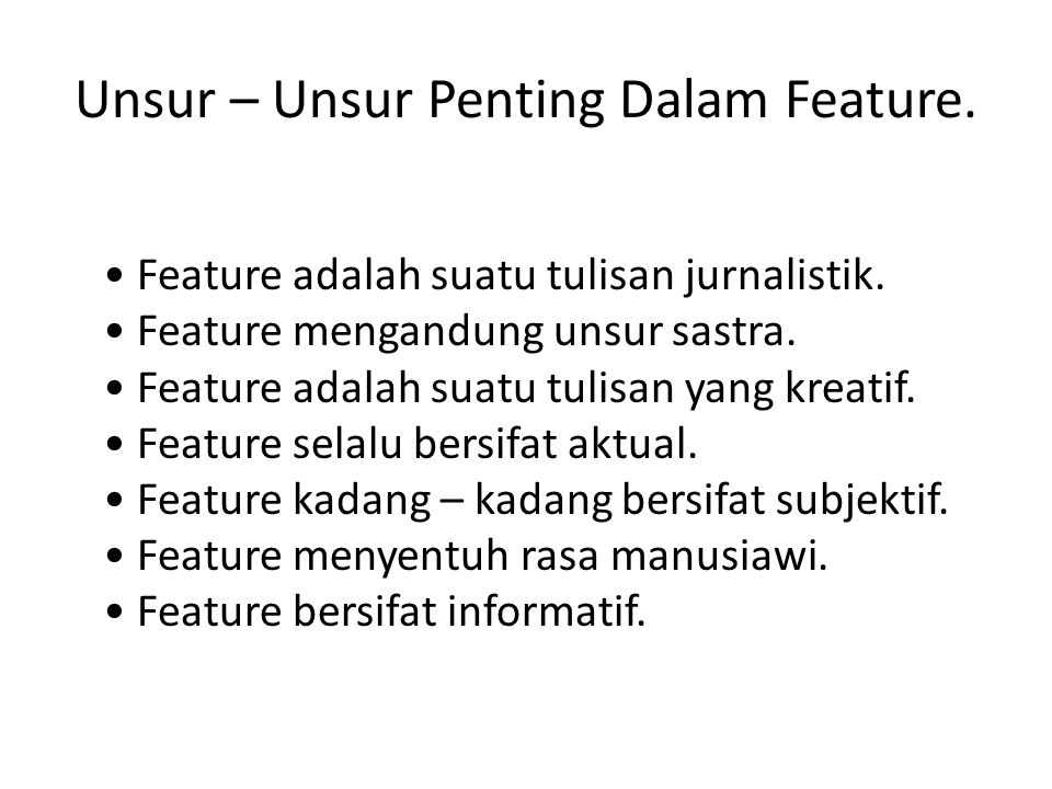 ciri khas tulisan feature 1.