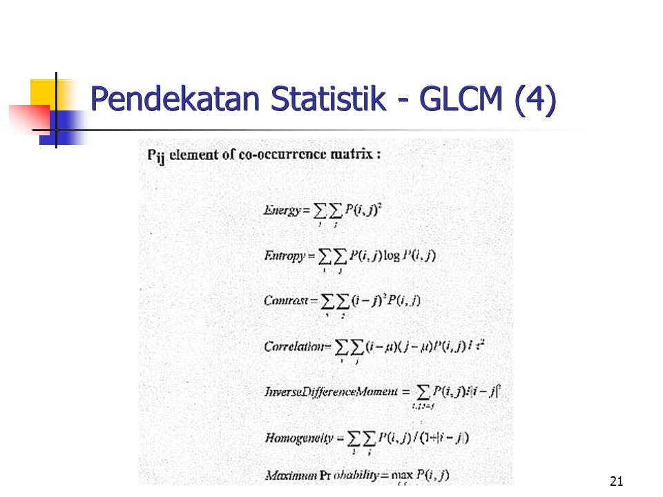 21 Pendekatan Statistik - GLCM (4)