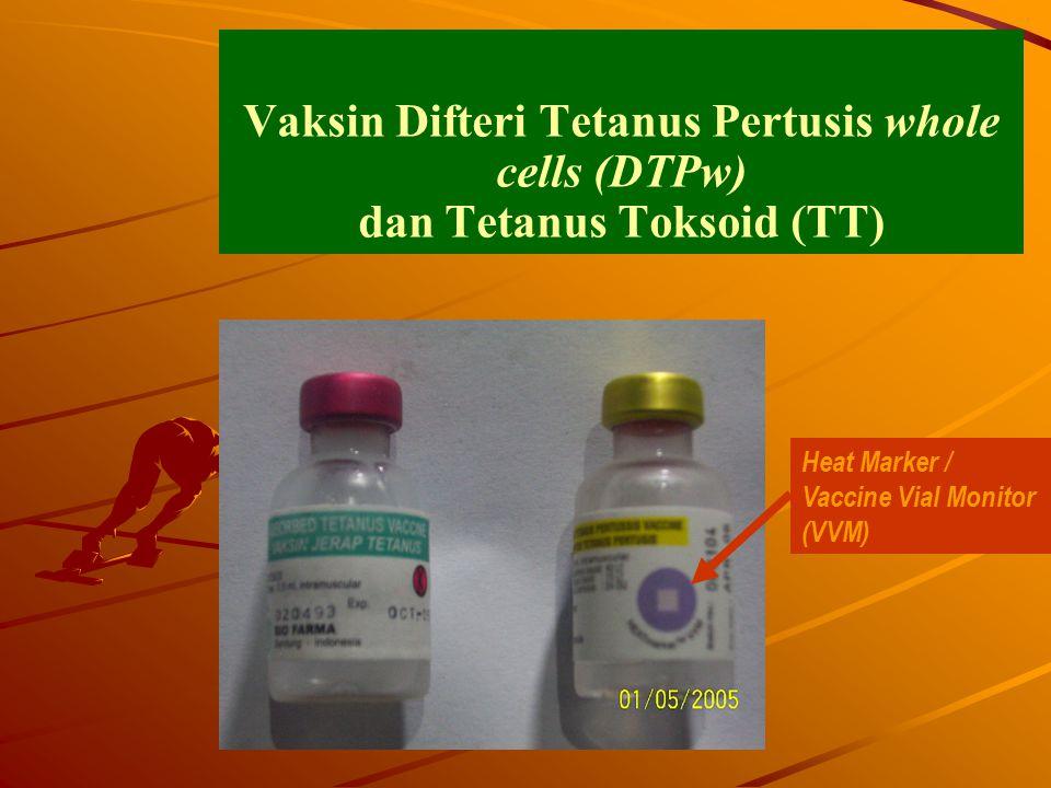 Vaksin Difteri Tetanus Pertusis whole cells (DTPw) dan Tetanus Toksoid (TT) Heat Marker / Vaccine Vial Monitor (VVM)