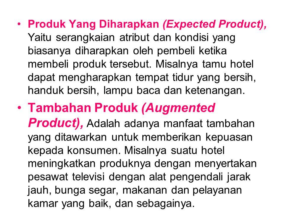 Produk Yang Diharapkan (Expected Product), Yaitu serangkaian atribut dan kondisi yang biasanya diharapkan oleh pembeli ketika membeli produk tersebut.