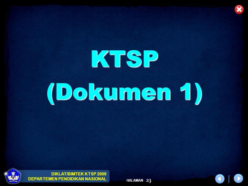 DIKLAT/BIMTEK KTSP 2009 DEPARTEMEN PENDIDIKAN NASIONAL HALAMAN 23 KTSP (Dokumen 1)