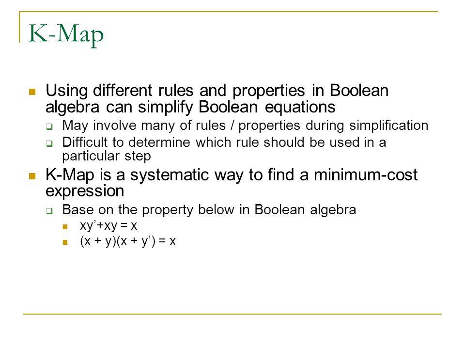 K-Map Example 5 F(A,B,C,D) = ∑m(1,3,5,7,9) + ∑d(6,12,13)