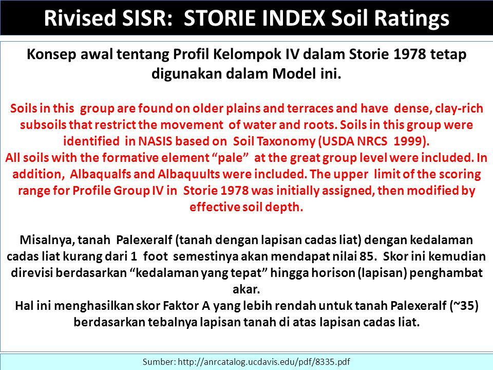 Konsep awal tentang Profil Kelompok IV dalam Storie 1978 tetap digunakan dalam Model ini. Soils in this group are found on older plains and terraces a