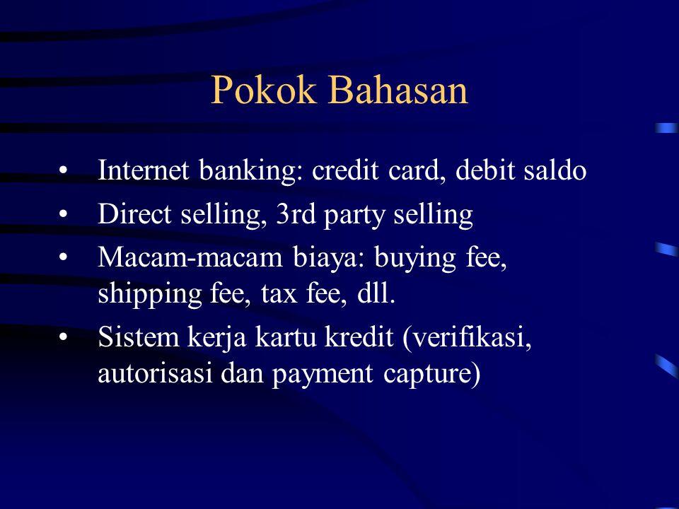 Hal-hal dalam transaksi dan pembayaran di internet Kerahasiaan (confidentiality) Keutuhan (integrity) –Data setiap transaksi tidak boleh berubah saat disampaikan melalui saluran komunikasi Keabsahan (authenticity) –Pihak-pihak yang melalukan transaksi: konsumen adalah pelanggan sah kartu kredit tertentu –Data transaksi dibuat oleh pihak yang berwenang Dapat dijadikan bukti yang tak dapat disangkal pada saat terjadi perselisihan