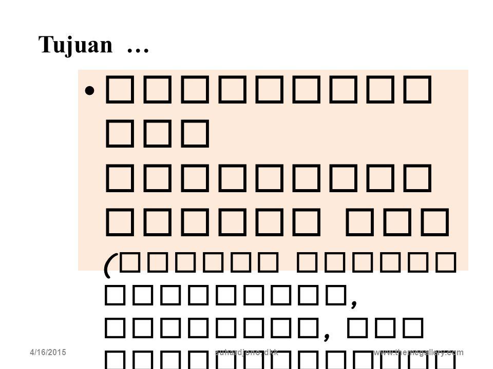 4/16/2015suhardjono, dkk pengembang an profesi wajib dilakuk an dalam pengumpul an angka kredit. www.themegallery.com