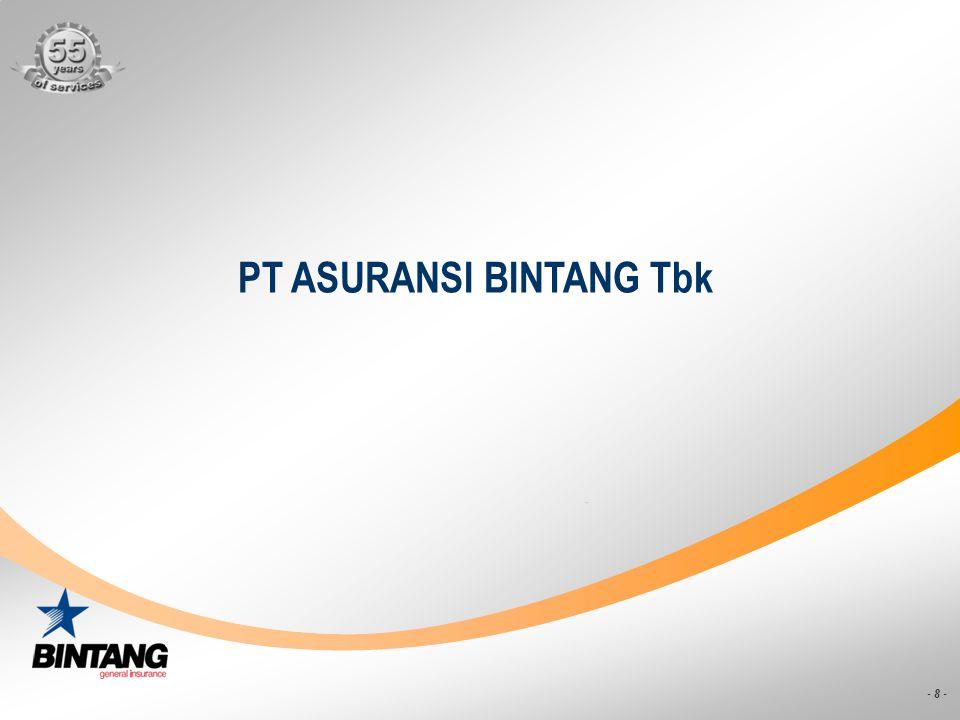 - 8 - PT ASURANSI BINTANG Tbk