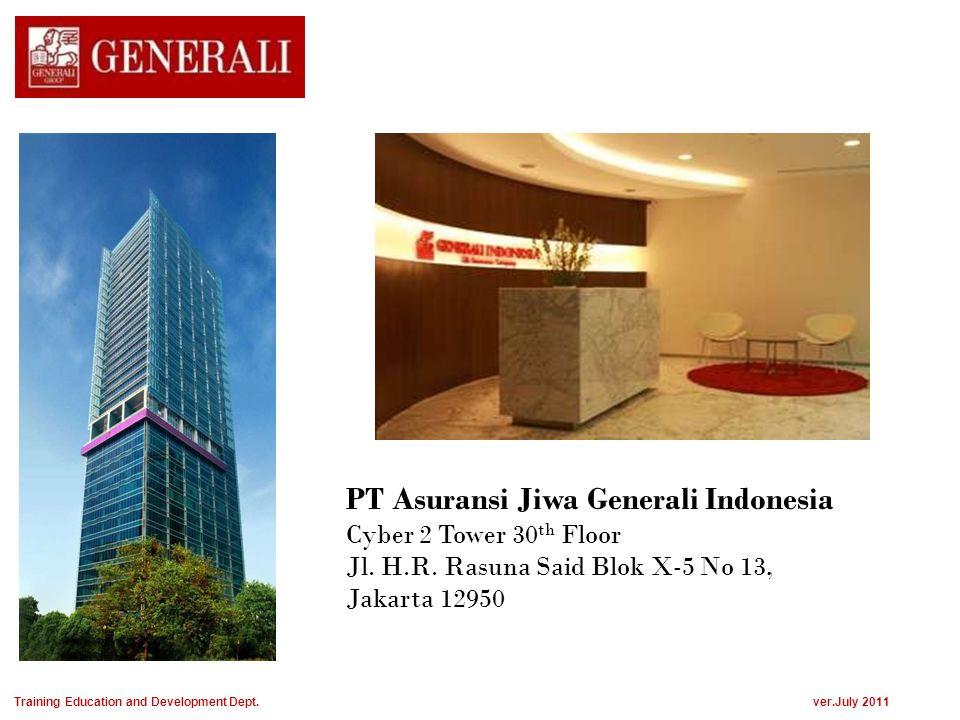 PT Asuransi Jiwa Generali Indonesia Cyber 2 Tower 30 th Floor Jl. H.R. Rasuna Said Blok X-5 No 13, Jakarta 12950 Training Education and Development De