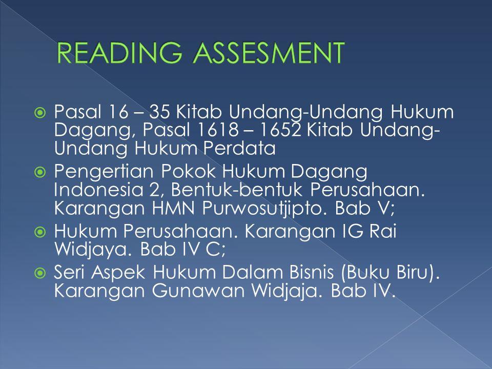  Pasal 16 – 35 Kitab Undang-Undang Hukum Dagang, Pasal 1618 – 1652 Kitab Undang- Undang Hukum Perdata  Pengertian Pokok Hukum Dagang Indonesia 2, Be
