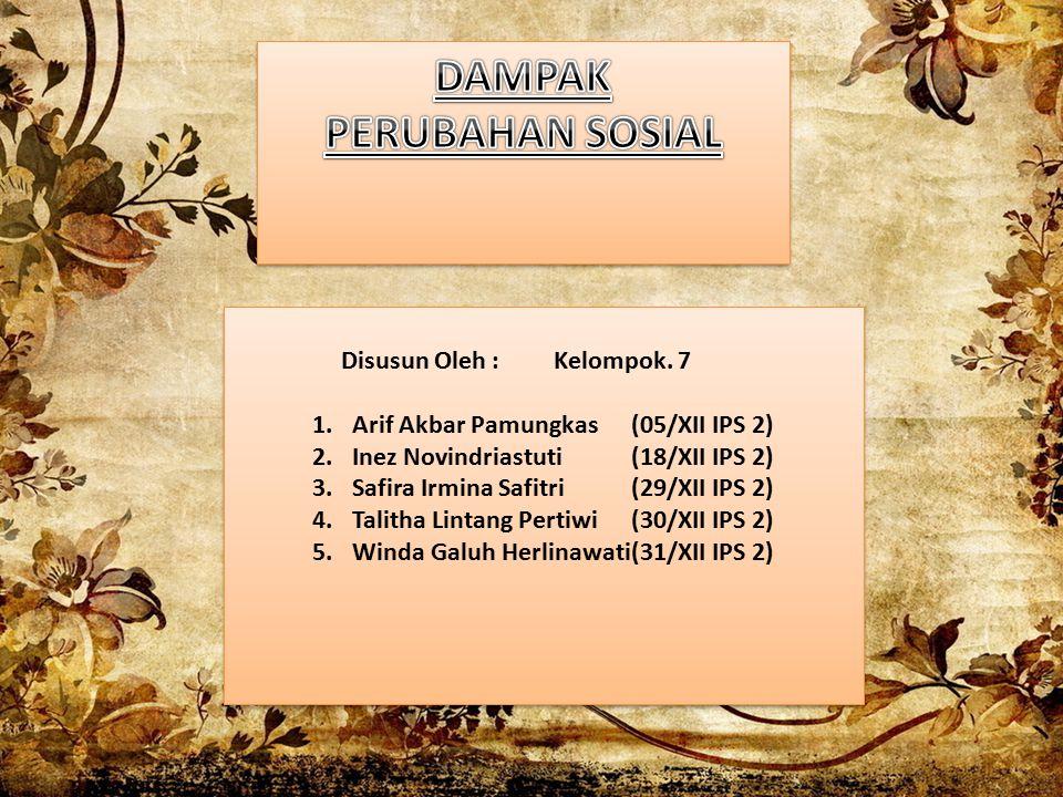 Disusun Oleh : Kelompok. 7 1.Arif Akbar Pamungkas (05/XII IPS 2) 2.Inez Novindriastuti (18/XII IPS 2) 3.Safira Irmina Safitri (29/XII IPS 2) 4.Talitha