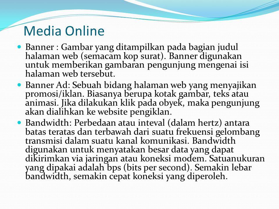 Media Online Banner : Gambar yang ditampilkan pada bagian judul halaman web (semacam kop surat).