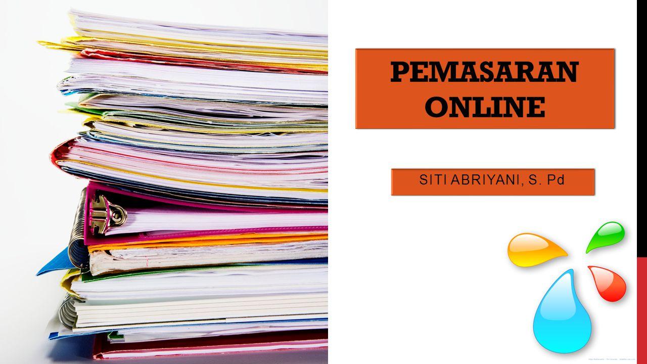 MATERI POKOK  Pengertian Pemasaran On-line  Manfaat Pemasaran On-line  Komponen Pemasaran On-line  Cara Kerja Pemasaran On-line