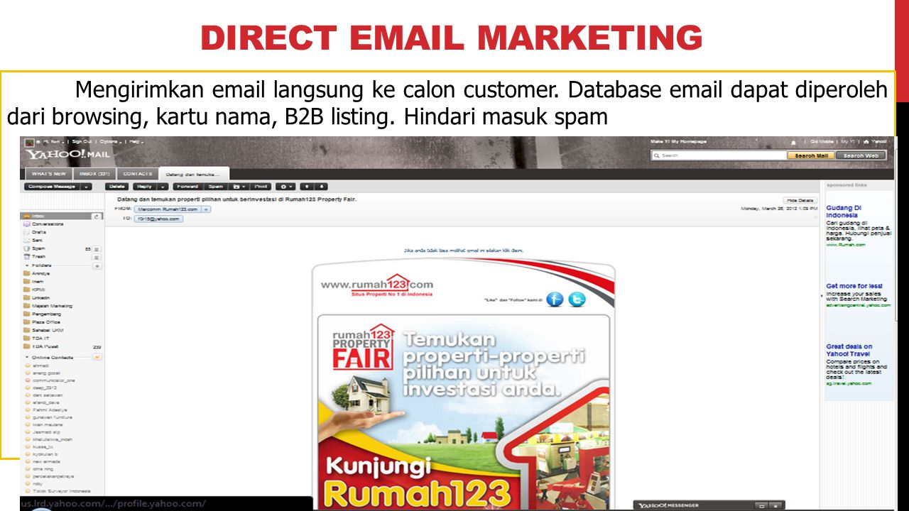 DIRECT EMAIL MARKETING Mengirimkan email langsung ke calon customer.