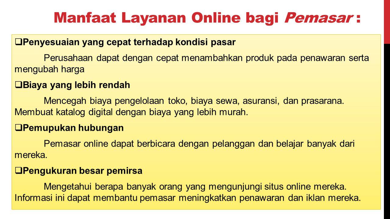 STRATEGI PEMASARAN ONLINE 1.Melalui Website atau Blog: Usaha anda akan diketahui selama 24 jam.