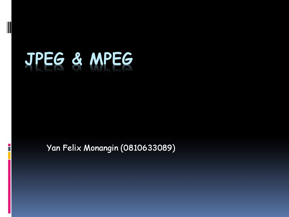  JPEG adalah sebuah format gambar, sangat berguna untuk membuat gambar jenis fotografi berkualitas tinggi dalam ukuran file yang sangat kecil.fotografi  JPEG kebanyakan digunakan untuk melakukan kompresi gambar diam menggunakan analisis Discrete Cosine Transform (DCT).